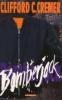 Clifford Cremer, Bomberjack