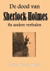 Arthur  Conan Doyle , De dood van Sherlock Holmes
