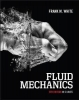 Frank White, Fluid Mechanics, 8th Edition in SI Units