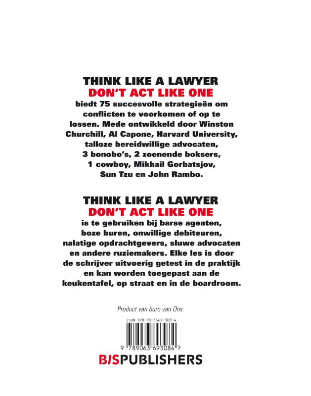 Aernoud Bourdrez,Think like a lawyer don t act like one
