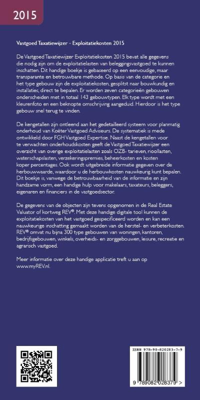 Koëter Vastgoed Adviseurs B.V.,Vastgoed taxatiewijzer 2015 Exploitatiekosten