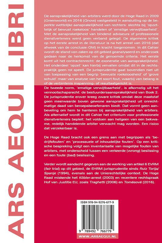 Jan van Dunné,Aansprakelijkheid van de arbiter: 'bewuste roekeloosheid', 'ernstig verwijt' of 'bekwame arbiter' als maatstaf?