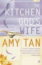 Amy Tan The Kitchen God`s Wife