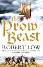 Low, Robert The Prow Beast