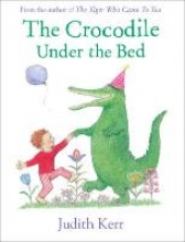 Kerr, Judith Crocodile Under the Bed