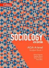 Steve Chapman,   Martin Holborn,   Stephen Moore,   Dave Aiken AQA A Level Sociology Student Book 1