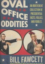 Fawcett, Bill Oval Office Oddities