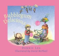 Lee, Dennis Bubblegum Delicious