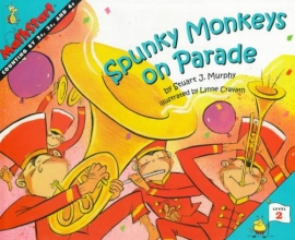 Murphy, Stuart J. Spunky Monkeys on Parade