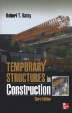 Ratay, Robert Temporary Structures in Construction, Third Edition
