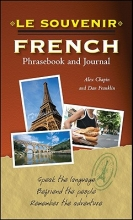 Chapin, Alex Le Souvenir French Phrasebook and Journal