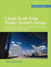 Gevorkian, Peter Large-Scale Solar Power System Design (Greensource Books)
