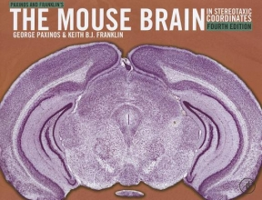 George Paxinos,   Keith B. J. Franklin Paxinos and Franklin`s the Mouse Brain in Stereotaxic Coordinates