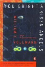 Vollmann, William T. You Bright and Risen Angels
