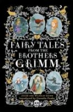 Jacob Grimm,   Wilhelm Grimm Fairy Tales from the Brothers Grimm