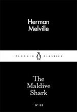 Herman Melville The Maldive Shark