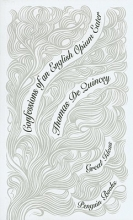 de Quincey, Thomas Confessions of an English Opium Eater