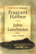 Lanchester, John Fragrant Harbor