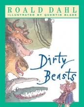 Dahl, Roald Dirty Beasts