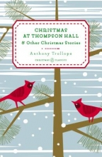 Trollope, Anthony Christmas at Thompson Hall