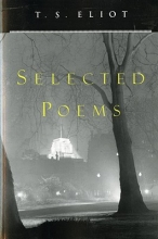 Eliot, T. S. T. S. Eliot Selected Poems