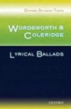 De Piro, Celia Oxford Student Texts: Wordsworth and Coleridge: Lyrical Ballads