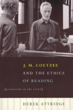 Attridge, Derek J M Coetzee and the Ethics of Reading - Literature  in the Event