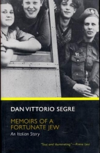 Segre, Dan Vittorio Memoirs of a Fortunate Jew - An Italian Story