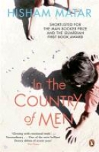 Matar, Hisham In the Country of Men