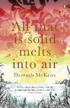 McKeon, Darragh All That is Solid Melts into Air