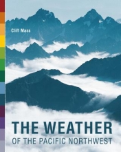 Clifford Mass The Weather of the Pacific Northwest
