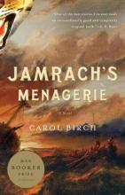 Birch, Carol Jamrach`s Menagerie