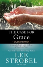 Strobel, Lee The Case for Grace