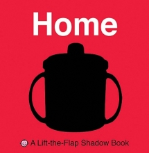 Priddy, Roger Lift-The-Flap Shadow Book Home