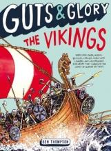 Thompson, Ben Guts & Glory The Vikings