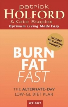 Patrick Holford,   Kate Staples Burn Fat Fast