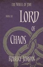 Jordan, Robert Wheel of Time 06. Lord of Chaos