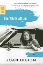 Didion, Joan The White Album