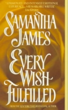 James, Samantha Every Wish Fulfilled