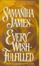 James, Samantha Every Wish Fulfilled