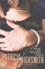 Highsmith, Patricia The Glass Cell