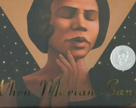Ryan, Pam Munoz When Marian Sang : the True Recital of Marian Anderson the Voice of a Century