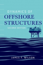 Wilson, James F. Dynamics of Offshore Structures