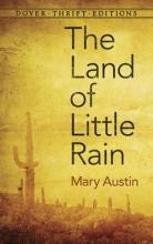 Austin, Mary The Land of Little Rain