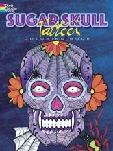 Siuda, Erik Sugar Skull Tattoos Coloring Book
