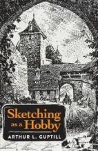 Guptill, Arthur Leighton Sketching As a Hobby
