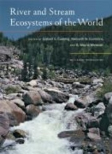 Colbert E. Cushing,   Kenneth W. Cummins,   G. Wayne Minshall River and Stream Ecosystems of the World