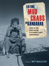 Mcallester, Matt Eating Mud Crabs in Kandahar