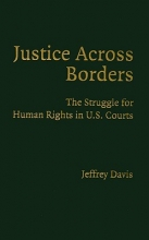 Davis, Jeffrey Justice Across Borders