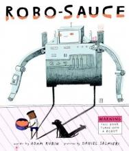 Rubin, Adam Robo-Sauce